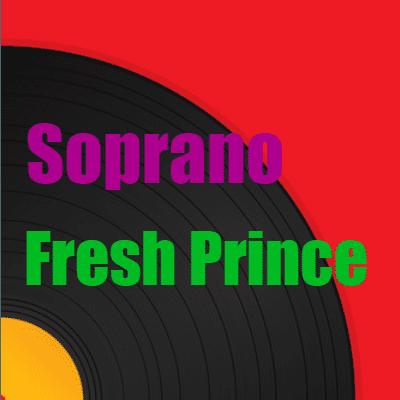 Soprano «Fresh Prince»