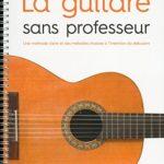 manuel de guitare La Guitare sans professeur