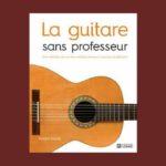 Livre La Guitare sans professeur - Editions de l'Homme