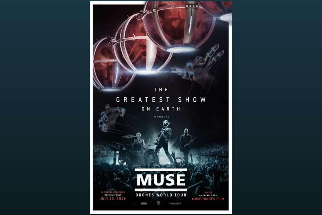 Muse live dans votre cinéma avec le Drones World Tour