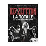 Livre LedZeppelin , la totale : les 94 chansons expliquées